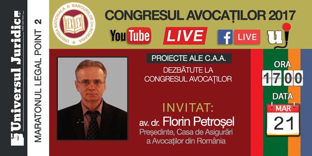 Congresul Avocaților 2017. Florin Petroșel la Legal Point (UJ) despre ProiecteleC.A.A.
